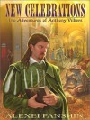 New Celebrations: The Adventures Of Anthony Villiers - Alexei Panshin