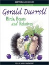 Birds, Beasts and Relatives (MP3 Book) - Gerald Durrell, Nigel Davenport