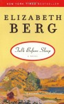 Talk Before Sleep - Elizabeth Berg