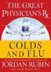 The Great Physician's RX for Colds and Flu - Jordan Rubin, Joseph Brasco