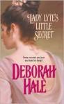 Lady Lyte's Little Secret - Deborah Hale