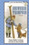 Snowshoe Thompson (I Can Read Level 3) - Nancy Smiler Levinson