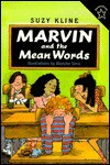 Marvin and the Mean Words - Suzy Kline, Blanche Sims
