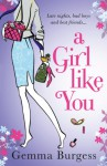 A Girl Like You - Gemma Burgess
