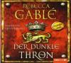 Der Dunkle Thron - Rebecca Gablé, Detlef Bierstedt
