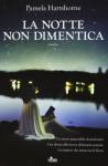 La notte non dimentica - Pamela Hartshorne, P. Falcone