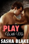 Taboo Erotica (Play With Me) - Sasha Blake, Angel Wild