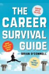 The Career Survival Guide - Brian O'Connell