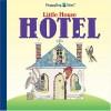 Little House Hotel - John Sandford