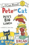 Pete the Cat: Pete's Big Lunch (My First I Can Read) - James Dean