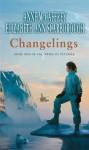 Changelings (The Twins Of Petaybee) - Anne McCaffrey, Elizabeth Ann Scarborough