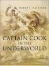 Captain Cook in the Underworld - Robert Sullivan