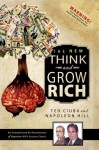 The New Think & Grow Rich: An Unauthorized Re-Presentation of Napoleon Hill's Success Classic - Ted Ciuba, Napoleon Hill