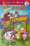 The Fairly OddParents! Lemonade with a Twist - Steven Banks, Victoria Miller