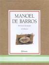 Memórias Inventadas: A Infância - Manoel de Barros