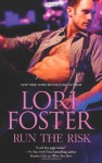 Run the Risk - Lori Foster