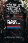 Navy Seals: The Complete History - Kevin Dockery