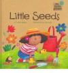 Little Seeds - Charles Ghigna, Ag Jatkowska