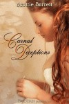 Carnal Deceptions - Scottie Barrett