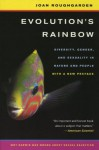 Evolution's Rainbow: Diversity, Gender, and Sexuality in Nature and People - Joan Roughgarden