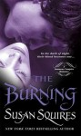 The Burning - Susan Squires