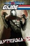 G.I. JOE: Cobra Command - Aftermath - Chuck Dixon, Mike Costa, Will Rosado