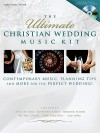 The Ultimate Christian Wedding Music Kit [With CD] - Various Artists