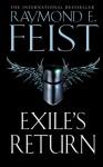 Exile's Return - Raymond E. Feist