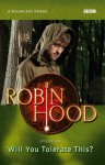 """Will You Tolerate This? ( """" Robin Hood """" ) - Kirsty Neale"""