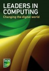 Leaders in Computing: Changing the digital world - BCS the Chartered Institute for IT, Donald Ervin Knuth, Grady Booch, Linus Torvalds, Steve Wozniak, Vint Cerf, Karen Sparck Jones, Tim Berners-Lee, Jimmy Wales, Stephanie Shirley