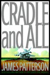 Cradle and All - James Patterson