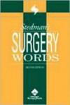 Stedman's Surgery Words: Includes Anatomy, Anesthesia & Pain Management - Lippincott Williams & Wilkins, Stedman's