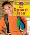 Ace Your Research Paper (Ace It! Information Literacy Series) - Ann Gaines