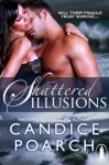 Shattered Illusions (Coree Island) - Candice Poarch