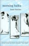 Morning Haiku - Sonia Sanchez