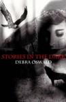 Stories In The Dark - Debra Oswald