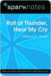 Roll of Thunder, Hear My Cry (SparkNotes Literature Guide Series) - SparkNotes Editors, Mildred D. Taylor