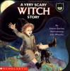 A Very Scary Witch Story - Joanne Barkan, Jody Wheeler