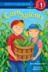 Corn Aplenty - Dana Meachen Rau, Melissa Iwai