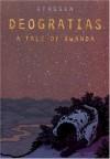Deogratias, A Tale of Rwanda - Jean-Philippe Stassen, Alexis Siegel, Stassen