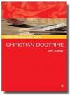 Scm Studyguide: Christian Doctrine - Jeff Astley