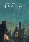 Jude el oscuro - Thomas Hardy