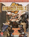 Armored Core 3 (Prima's Official Strategy Guide) - Joe Grant Bell