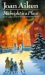 Midnight is a Place (Red Fox Older Fiction) - Joan Aiken
