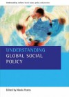 Understanding Global Social Policy - Nicola Yeates
