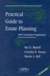 Practical Guide to Estate Planning [With CDROM] - Ray D. Madoff, Cornelia R. Tenney, Martin A. Hall