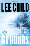 61 Hours - Lee Child