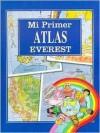 Mi Primer Atlas Everest - Lectorum Publications