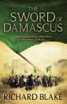 The Sword of Damascus - Richard Blake