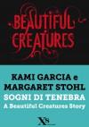 Sogni di tenebra (XS Mondadori) - Kami Garcia